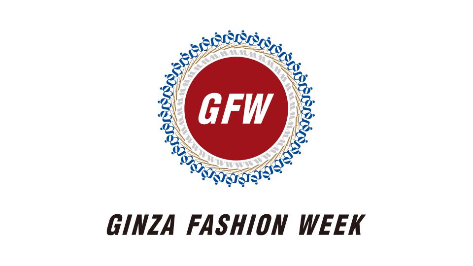 GINZA FASHION WEEK 2020